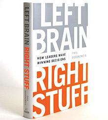 Left Brain Right Stuff: How Leaders Make Winning Decisions