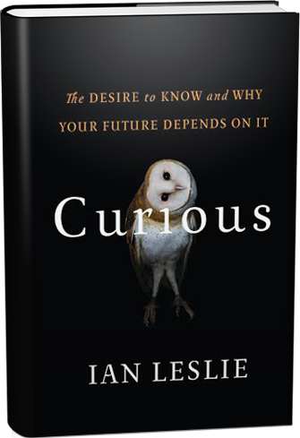 Curious: The Desire to Know and Why Your Future Depends on It